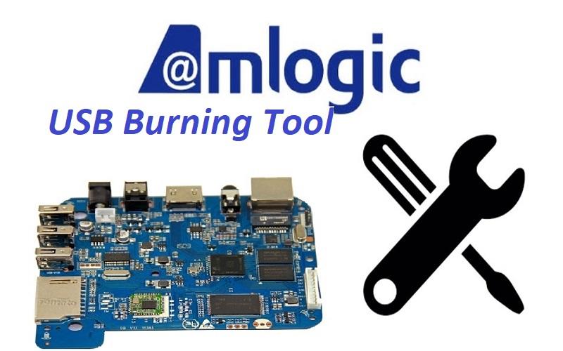 USB Burning Tool for TVbox with Amlogic Processor - The